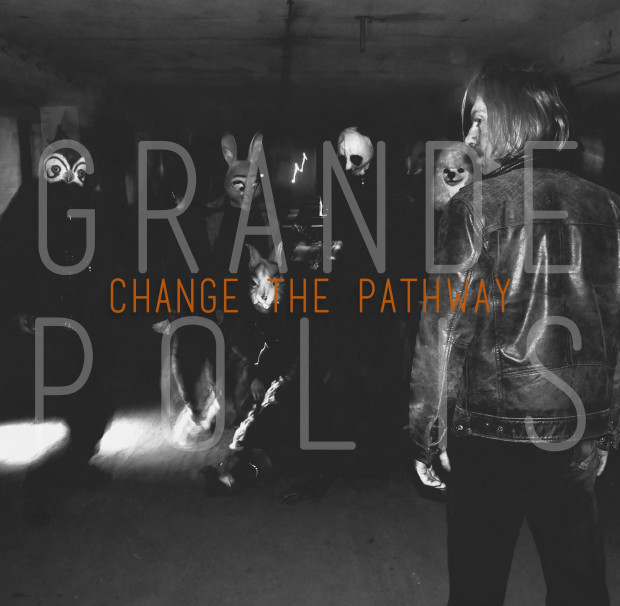 Grandepolis_Change The Pathway